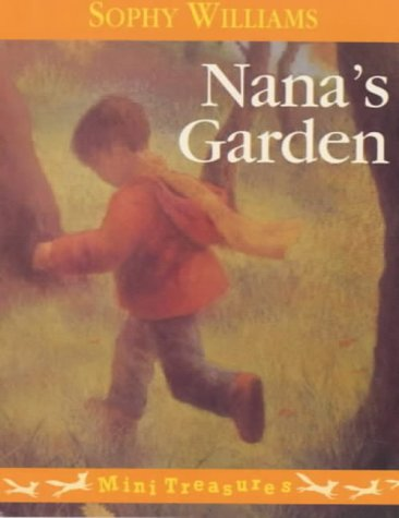 9780099407843: Nana's Garden (Red Fox Mini Treasure)