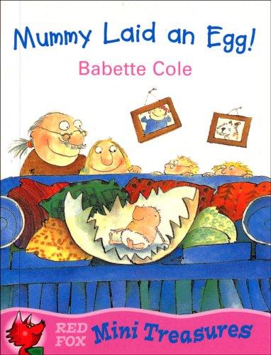 9780099407850: Mummy Laid An Egg! (Red Fox Mini Treasure)