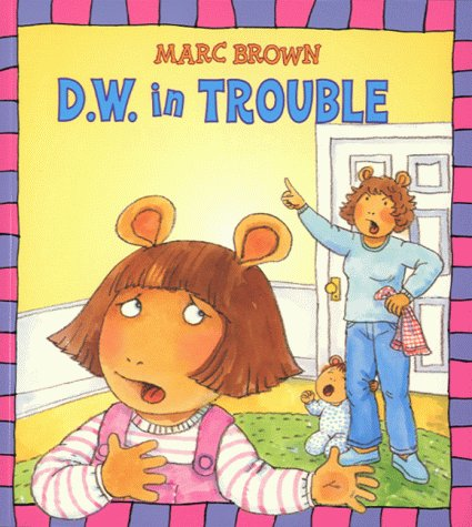 9780099407966: D.W. in Trouble (Arthur)