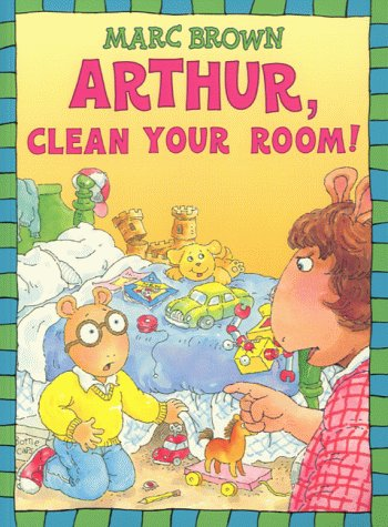 9780099407973: Arthur, Clean Your Room