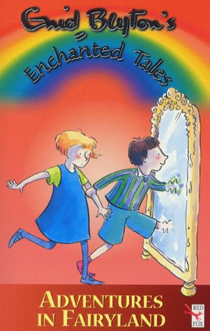 9780099408062: Adventures in Fairyland (Enid Blyton's Enchanted Tales #5)