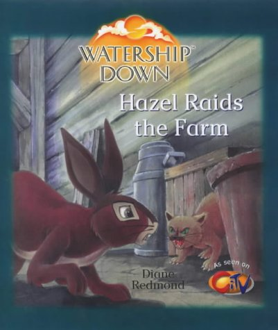 9780099408086: Watership Down: Hazel Raids the Farm