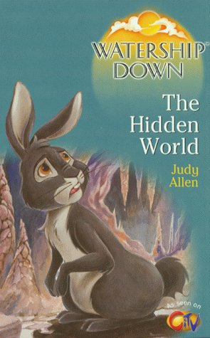 9780099408239: Watership Down: The Hidden World (Watership Down)