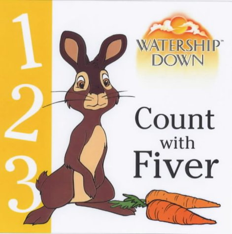 9780099408253: Watership Down: Count with Fiver (Watership Down)