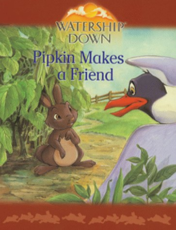 9780099408284: Watership Down: Pipkin Makes a Friend (Watership Down Mini Treasures)
