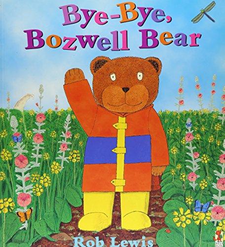 9780099408697: Bye, Bye Bozwell Bear