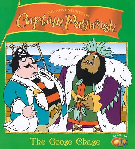 9780099409151: Captain Pugwash: The Goose Chase (The Adventures of Captain Pugwash)