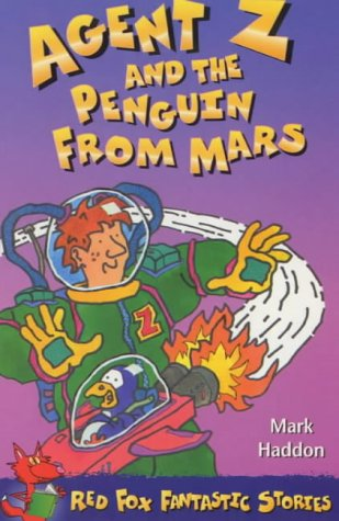 9780099409311: Agent Z and the Penguin from Mars (Red Fox Older Fiction)