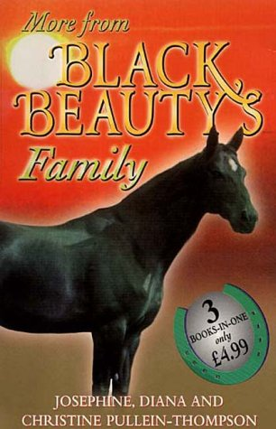 9780099409663: More From Black Beauty's Family