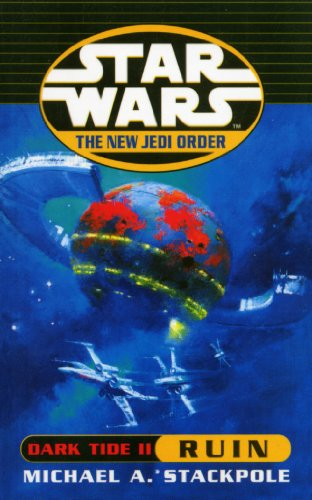 9780099409946: Dark Tide II: Ruin (Star Wars: The New Jedi Order)