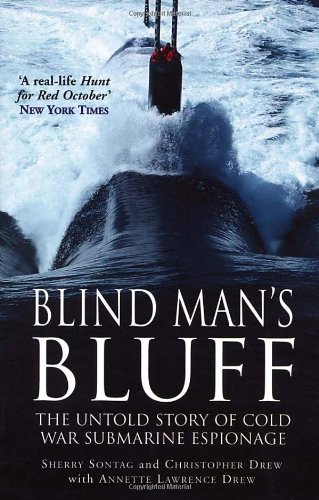 9780099409984: Blind Mans Bluff: The Untold Story of Cold War Submarine Espionage