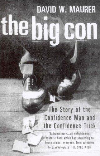 9780099409991: The Big Con