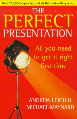 9780099410027: The Perfect Presentation