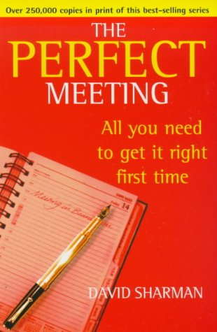 9780099410034: The Perfect Meeting, All you need to get it right the first time