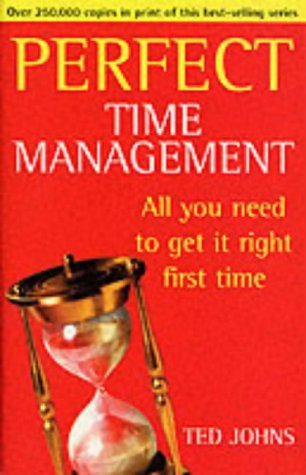 9780099410041: Perfect Time Management