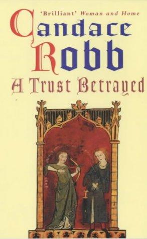 9780099410126: A Trust Betrayed: (Margaret Kerr Trilogy: Book 1): v. 1