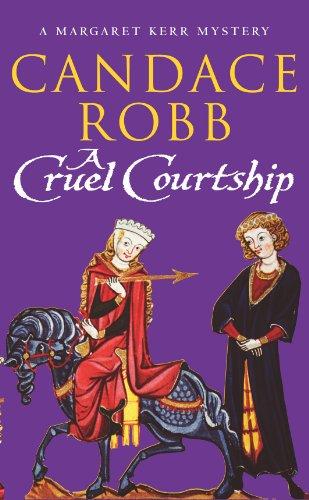 9780099410133: A Cruel Courtship (Margaret Kerr Trilogy)
