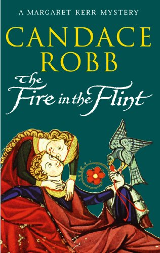 The Fire In The Flint (Margaret Kerr Mysteries 2): Robb, Candace