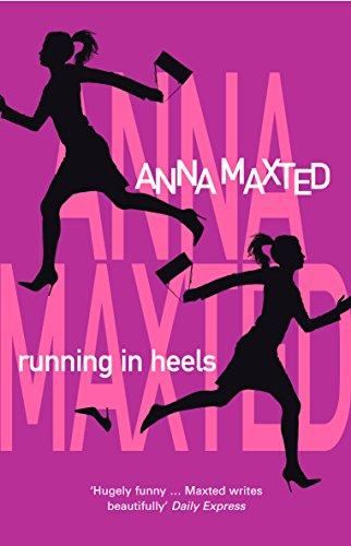 9780099410195: Running in Heels