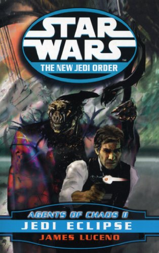 9780099410249: Agents of Chaos II: Jedi Eclipse (Star Wars - The New Jedi Order): 1