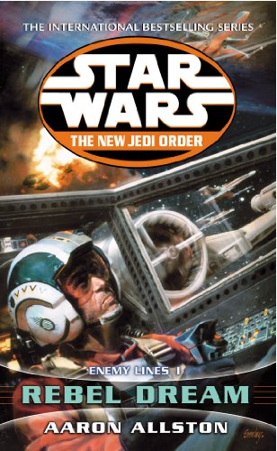 Star Wars: The New Jedi Order - Enemy Lines I Rebel Dream (Vol 1) (0099410338) by Allston, Aaron