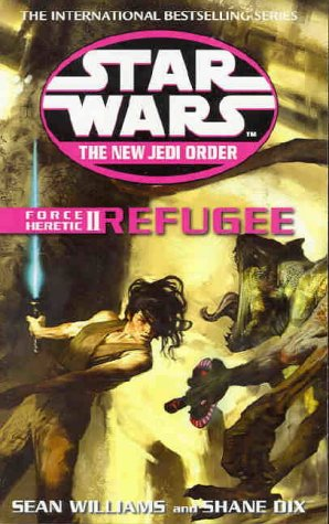 9780099410379: Force Heretic II: Refugee (Star Wars: The New Jedi Order)
