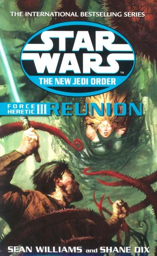 9780099410393: Force Heretic III: Reunion (Star Wars New Jedi Order Series)
