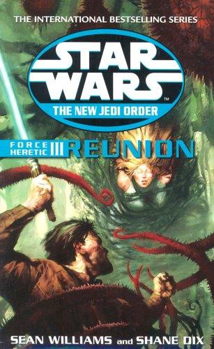 9780099410393: Reunion. Sean Williams and Shane Dix (Star Wars) (v. 3)