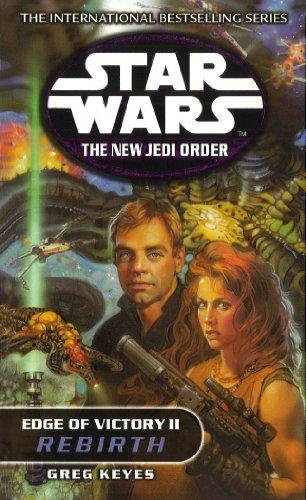 9780099410447: Star Wars: The New Jedi Order - Edge Of Victory Rebirth: Rebirth Vol 2