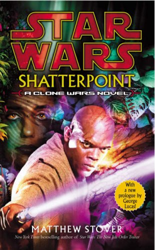 9780099410485: Shatterpoint (Star Wars)