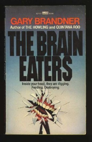 9780099410508: Brain Eaters (An Eruption of Death-Lust Beyond the Bounds of Horror)