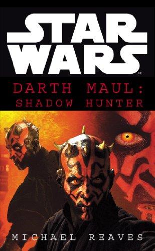 9780099410553: Star Wars: Darth Maul Shadow Hunter