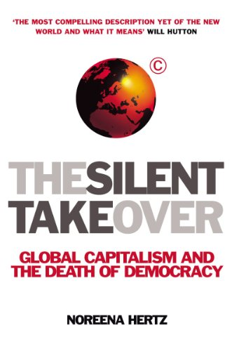 9780099410591: The Silent Takeover