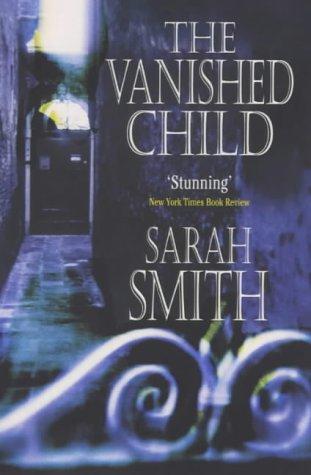 9780099410799: The Vanished Child