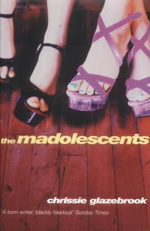 9780099410928: The Madolescents