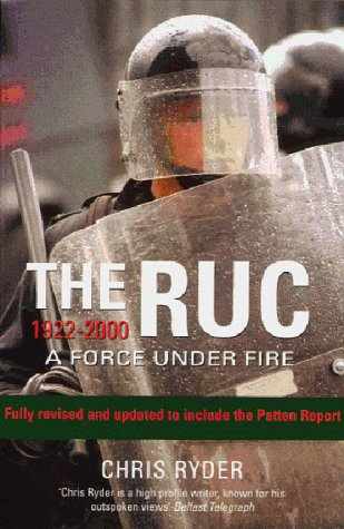 9780099410997: The RUC 1922-2000: A Force Under Fire