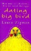9780099411048: Dating Big Bird