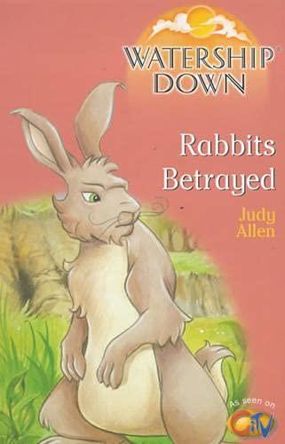 9780099411079: Watership Down: Rabbits Betrayed (Watership Down)