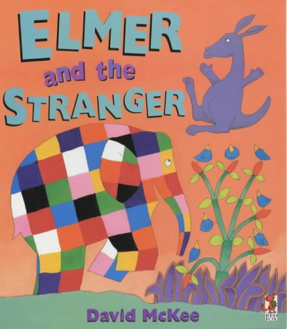 9780099411239: Elmer And The Stranger