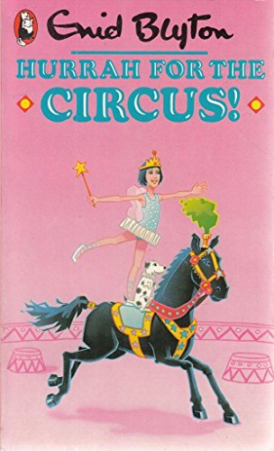 9780099411406: Hurrah for the Circus