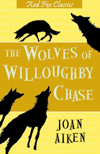 9780099411864: THE WOLVES OF WILLOUGHBY CHASE ( Red Fox Cassics)
