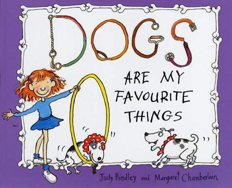 9780099411888: Dogs are My Favourite Things (A Red Fox book)
