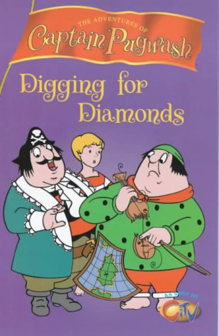 "9780099413028: ""Captain Pugwash"": Digging for Diamonds"
