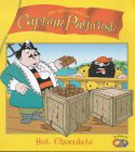 """9780099413035: """"Captain Pugwash"""": Hot Chocolate (The adventures of Captain Pugwash)"""