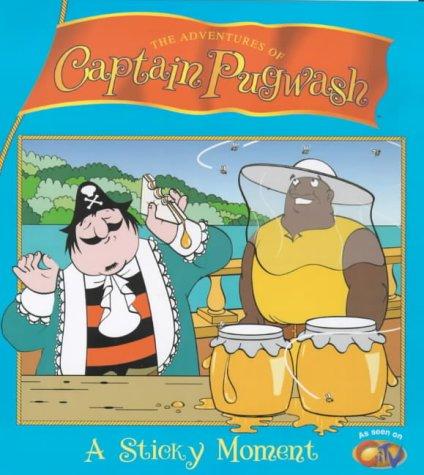 9780099413042: Captain Pugwash TV-Tie In: Sticky Moment (The adventures of Captain Pugwash)