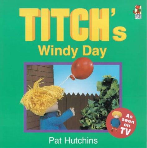 9780099413080: Titch's Windy Day (Titch story book)