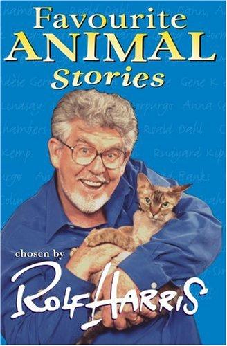 9780099413431: Rolf Harris' Favourite Animal Stories