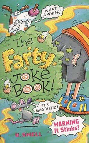 9780099413806: The Farty Joke Book