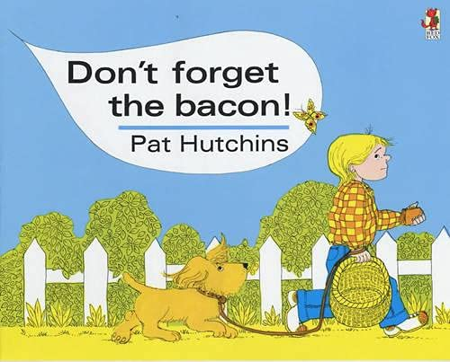 9780099413981: Don't Forget The Bacon