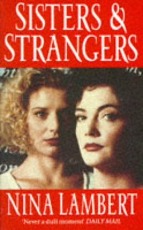 9780099414018: Sisters and Strangers